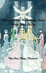 Tales from Silver Millennium: Sailor Moon Short stories by Ami_Plays_Clarinoot
