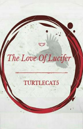 The Love of Lucifer by TurtleCat5