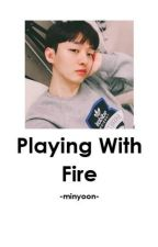 Playing With Fire ♣Minyoon by carolineakim
