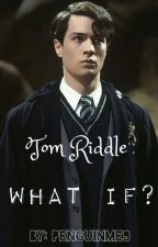 Tom Riddle: What if...? by daring_dorees