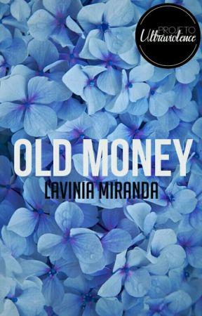 Old Money (Projeto Ultraviolence) by lavsmiranda
