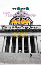 Nerds Love  by heyueneshieafowenee