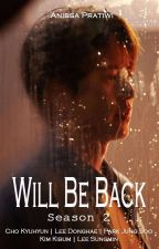 Will Be Back 2 [END] by Sun1396