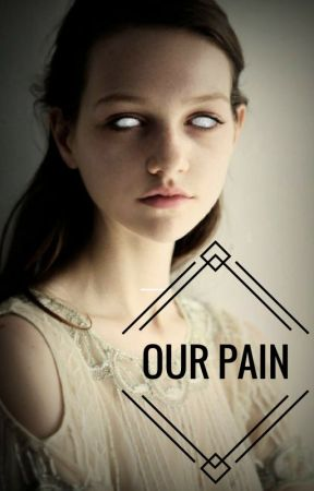 Our Pain by DoctorMangler