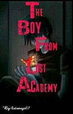 The Boy From Lost Academy by listeneye07