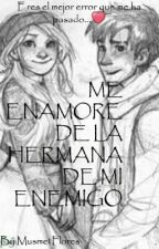 Me Enamoré De La Hermana De Mi Enemigo  (Hiccstrid y Jelsa) by MusmetFlores