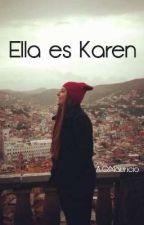 Ella es Karen by AglaeOliva