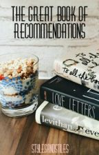 The Great Book of Recommendations by stylesandstiles