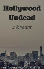 Hollywood Undead x Reader One Shots by PoisonedBatter