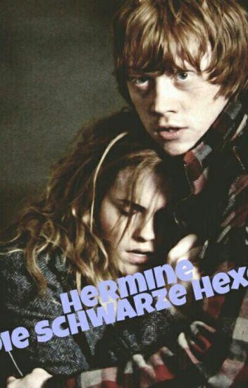 Hermine die Schwarze Hexe?~ Romione FF