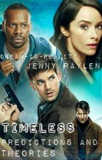 Timeless Predictions and Theories | NBC TV Show by dream-is-reality