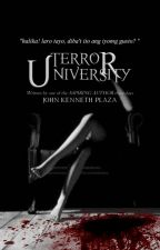 Terror University(former Terror Academy) by Kennethwritesstories