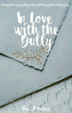 In Love With The Bully by The_Potatoes