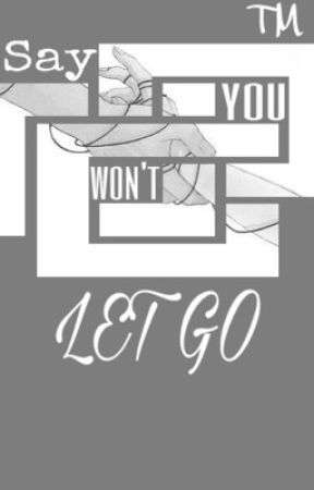 Say you won't let go (Yết Harem) by -__Luz__-