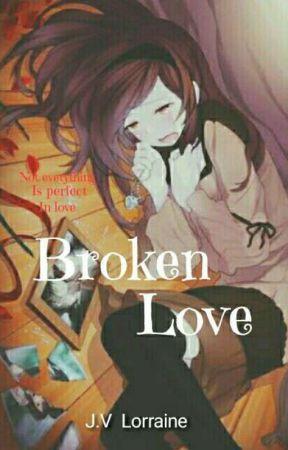 Broken Love by rainyy_25