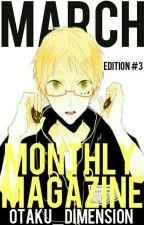 Monthly Magazine #3 by Otaku_Dimension