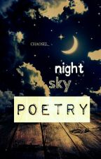 night sky poetry by chaosel_