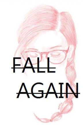fall again by gayethzkie2327