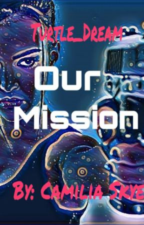 Our Mission by Piper33033