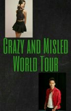 Crazy and Misled World Tour (CC/YOU) DISCONTINUED by vvittyalex