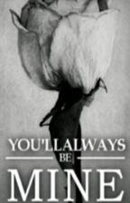 You Always Be Mine (I.N.H) by Riskiyanaulfa
