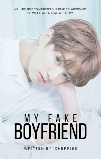 my fake boy friend wattpad