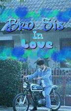 [1] BroSis In Love by ziqvaltfh