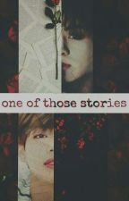 one of those stories || Vkook by jojobts