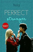 PERFECT STRANGER by nillaarf