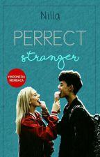 PERFECT STRANGER by Nilla11