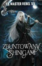 Zbuntowany Shinigami by XxMasterRebelxX