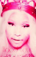 Hood Love (A Nicki Minaj & Fabolous Love Story) by LovingMiinaj
