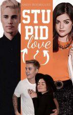 Stupid Love by ollgspmodel