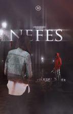 NEFES by morkaranfiller