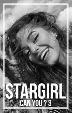 Stargirl (Can You 3) /TERMINÉ/ by LaFeteEstFinie