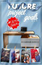 Future project goals - 2017 edition by sarrahdarcey
