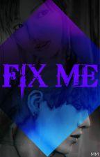 Fix me (Suga y tu) by May_Ch_Jo