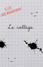 Le collège 😶 by lageek_06