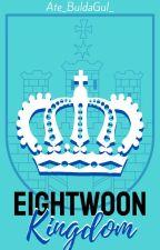 EIGHTWOON KINGDOM by Ate_BuldaGul_