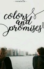 Colors and Promises by trailofwishes