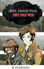 ¡Hey, Chico Tics, Eres Solo Mio! || TicciMask by -ErinRogers-