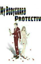 My Bodyguard Romantic  by Rhmh_lidya