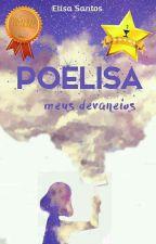 Poelisa/Meus Devaneios by ElisaSantos082