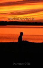 Alkohol Prochy  i Ja by hammer990