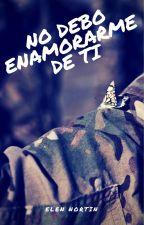 No Debo Enamorarme De Ti by ABO-BN