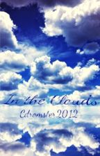 In the Clouds by Cdromster2012