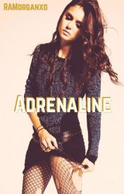 Adrenaline by MusicMonster_16