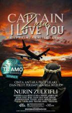 Captain Zara, I Love You by Nurin_Zulkifli