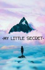 My Little Secret by MyDis4strousW0rld