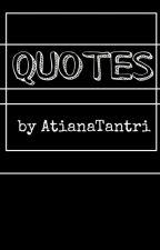 Quotes  by atiana_oktaviani